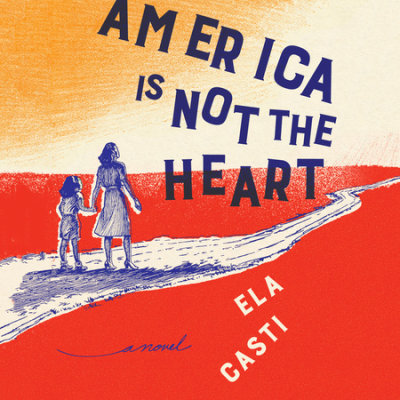 Americais Not The Heart: Audio Book